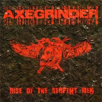 Axegrinder: Rise of the serpent men