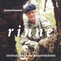 Kononen, Suonna: Rinne - sävelrunoelma Reino Rinteen teksteihin