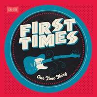 First Times: One Time Thing