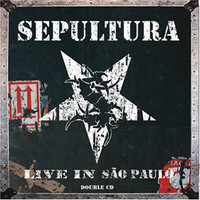Sepultura: Live in Sao Paolo