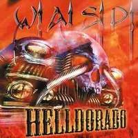 WASP: Helldorado