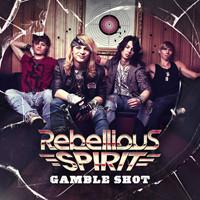 Rebellious Spirit: Gamble Shot