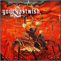 Desolation: Your Last Wish