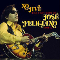 Feliciano, Jose: No Jive - The Very Best Of - 1964-75