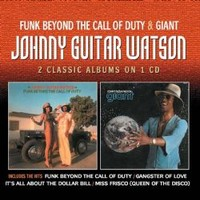 Watson, Johnny Guitar: Funk beyond the call of duty / Giant