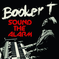 Booker T.: Sound the Alarm