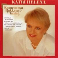Katri Helena : Kauneimmat rakkauslaulut