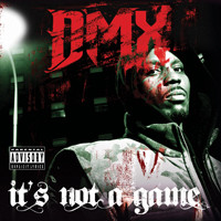 DMX: It's Not A Game