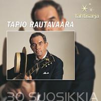 Rautavaara, Tapio: Tähtisarja - 30 Suosikkia