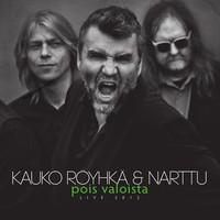 Röyhkä, Kauko: Pois valoista - live 2012