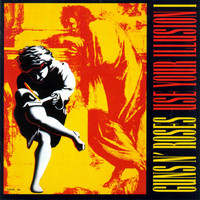 Guns N' Roses : Use Your Illusion I