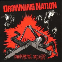 Drowning Nation: Mouthful Of Shit