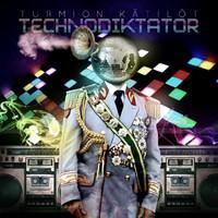 Turmion Kätilöt: Technodiktator