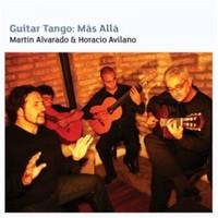 Martín, Alvarado & Horacio Avilano: Guitar tango: más allá