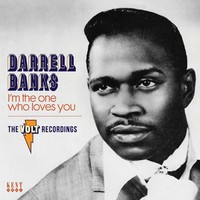 Banks, Darrell: I'm the one who loves you - the complete volt recordings