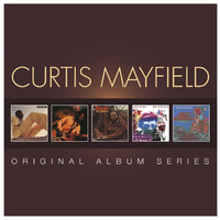 Mayfield, Curtis: Original Album Series