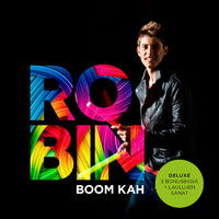 Robin: Boom Kah -Deluxe edition