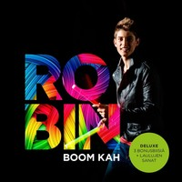 Robin : Boom Kah -Deluxe edition