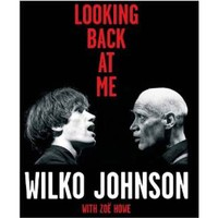 Wilko Johnson With Zoe Howe: Looking back at me