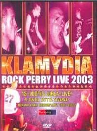 Klamydia: Rock perry live 2003