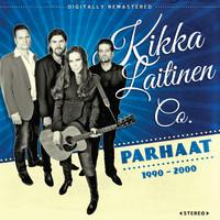 Laitinen, Kikka: Parhaat 1990 - 2000