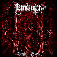 Necrowretch: Bestial rites 2009-2012