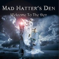 Mad Hatter's Den: Welcome To The Den