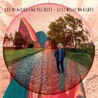 Ranaldo, Lee: Last Night on Earth