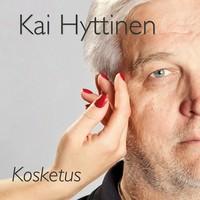 Hyttinen, Kai: Kosketus