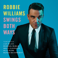 Williams, Robbie: Swings both ways