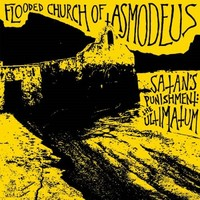 Flooded Church Of Asmodeus: Satan´s Punishment: the Ultimatum