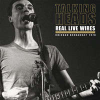 Talking Heads: Real live wires