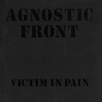 Agnostic Front: Victim In Pain