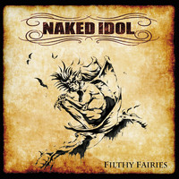 Naked Idol: Filthy Fairies EP - Deluxe Edition