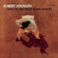 Johnson, Robert: King of the delta blues singers vol1.