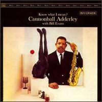 Adderley, Cannonball: Know What I Mean?