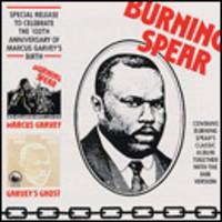 Burning Spear: Marcus garvey/Garveys ghost