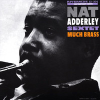 Adderley, Nat: Much Brass