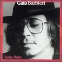 Barbieri, Gato: Ruby Ruby