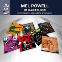 Powell, Mel: 6 Classic Albums