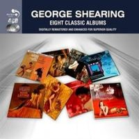 Shearing, George: 8 Classic Albums