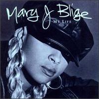 Blige, Mary J.: My Life