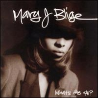 Blige, Mary J.: What's the 411?