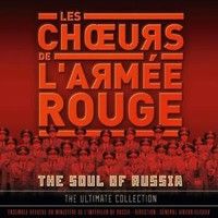 Red Army Choir: The soul of Russia -the ultimate collection