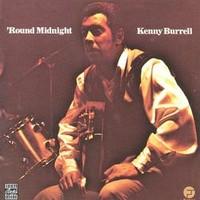 Burrell, Kenny: Round midnight