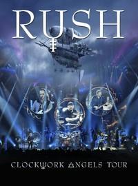 Rush : Clockwork Angels Tour