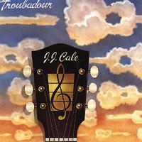 Cale, J.J.: Troubadour