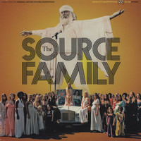 Father Yod and the Source Family: The Source Family Original Motion Picture Soundtrack
