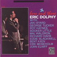 Dolphy, Eric: Here & there
