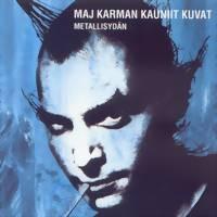 Maj Karma: Metallisydän